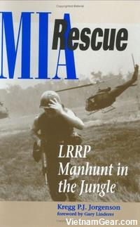 MIA Rescue: LRRP Manhunt in the Jungle by Kregg P.J. Jorgenson.