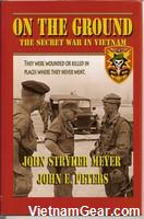 On The Ground - The Secret War In Vietnam