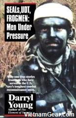 SEALs, UDT, Frogmen: Men Under Pressure by Darryl Young.