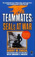 Teammates: SEALs At War by Barry Enoch.