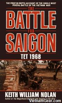 The Battle For Saigon: Tet 1968 by Keith Nolan.