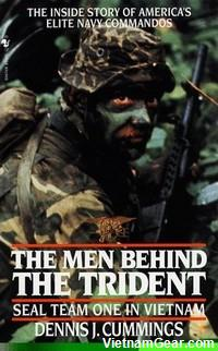 The Men Behind The Trident: SEAL Team One In Vietnam by Dennis Cummings.