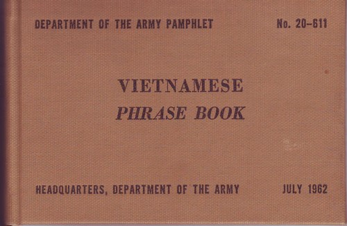 The Department of Army Pam 20-611 Vietnamese Phrase Book was published in 1962.